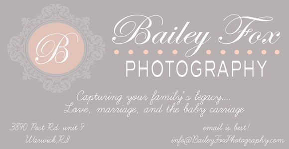 Bailey Fox photography logo with address: 3890 post rd. Warwick,RI 02886. Bailey Fox photography is a Warwick Rhode island portrait studio that caters to newborn babies, maternity portraits, pregnancy and expecting images, baby milestone sessions, 3 month,6 month,9 month, and 1 year cake smash pictures.